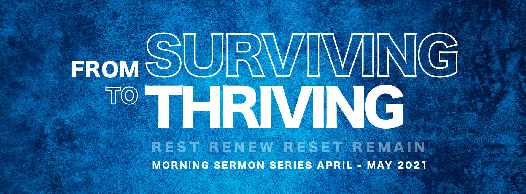 From surviving to Thriving Apr